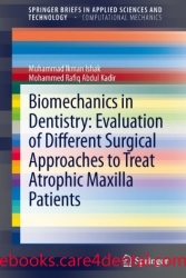 Biomechanics in Dentistry: Evaluation of Different Surgical Approaches to Treat Atrophic Maxilla Patients (pdf)