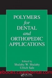 Polymers for Dental and Orthopedic Applications (pdf)