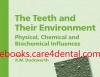 The Teeth And Their Environment: Physical, Chemical And Biomedical Influences (pdf)
