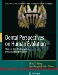Dental Perspectives on Human Evolution: State of the Art Research in Dental Paleoanthropology (pdf)