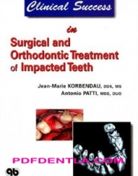 Clinical Success in Surgical and Orthodontic Treatment of Impacted Teeth (pdf)
