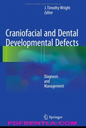 Craniofacial and Dental Developmental Defects: Diagnosis and Management (pdf)