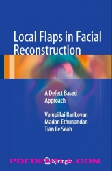 Local Flaps in Facial Reconstruction: A Defect Based Approach (pdf)