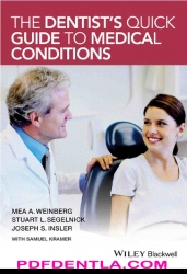 The Dentists Quick Guide to Medical Conditions (pdf)